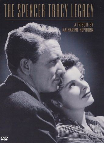 The Spencer Tracy Legacy: A Tribute by Katharine Hepburn Poster