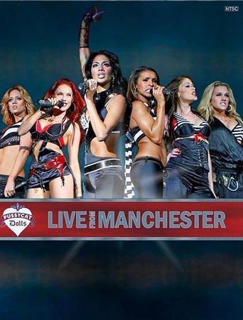 Pussycat Dolls - Live From Manchester Poster