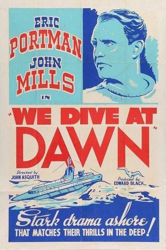 We Dive at Dawn Poster