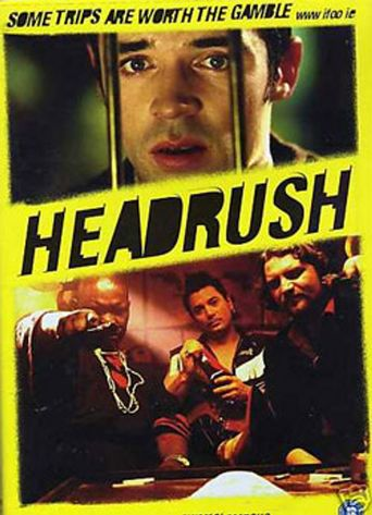 Headrush Poster