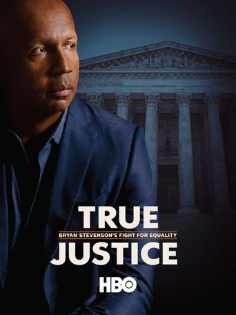 True Justice: Bryan Stevenson's Fight for Equality Poster