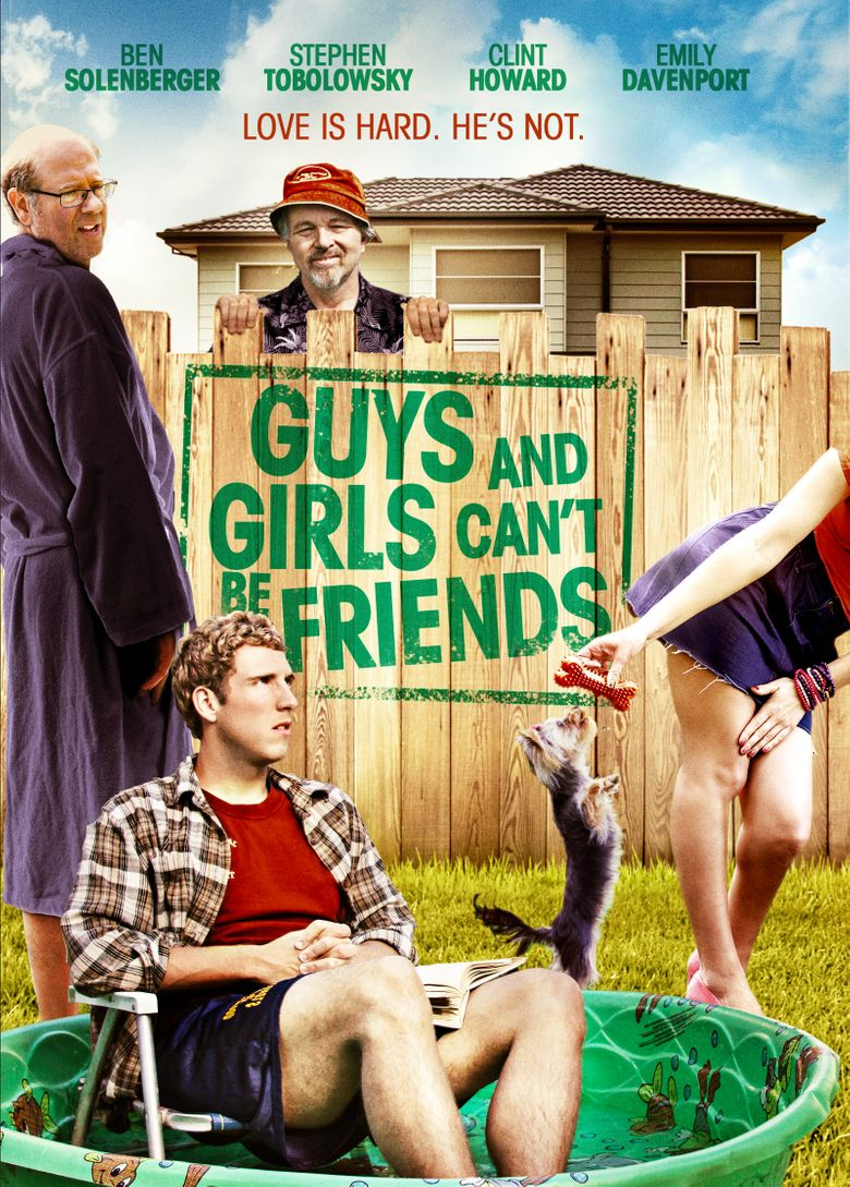 Guys and Girls Can't Be Friends Poster