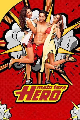 Watch Main Tera Hero