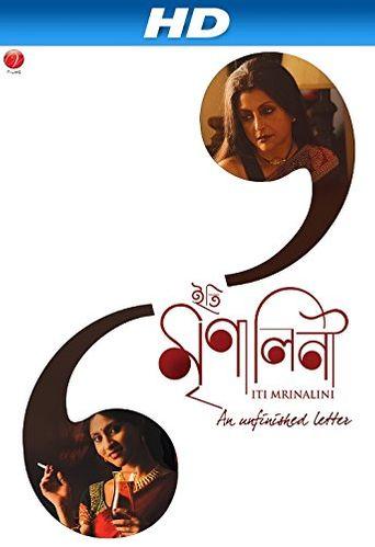 Iti Mrinalini: An Unfinished Letter... Poster