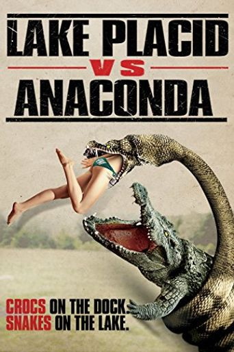Lake Placid vs. Anaconda Poster