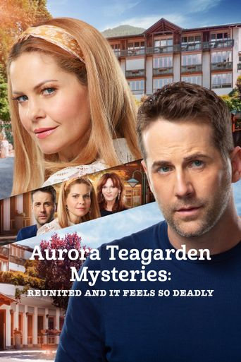 Aurora Teagarden Mysteries: Reunited and It Feels So Deadly Poster