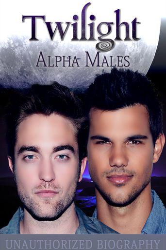 Twilight: Alpha Males Poster