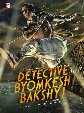 Watch Detective Byomkesh Bakshy!