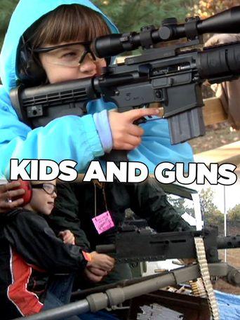 Kids and Guns Poster