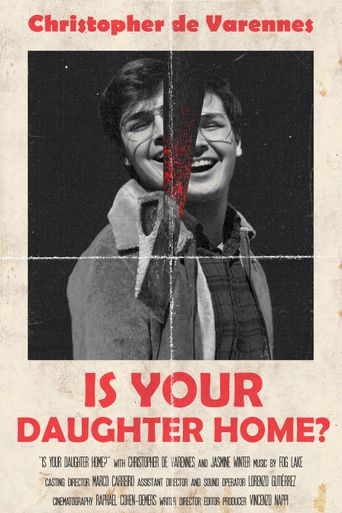 Is Your Daughter Home? Poster