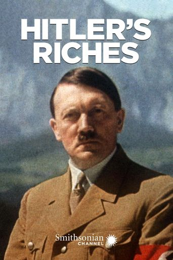 Hitler's Riches Poster