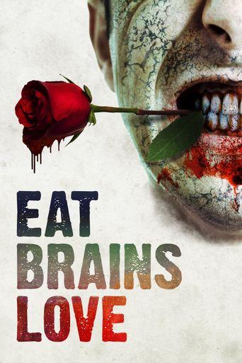 Eat Brains Love Poster