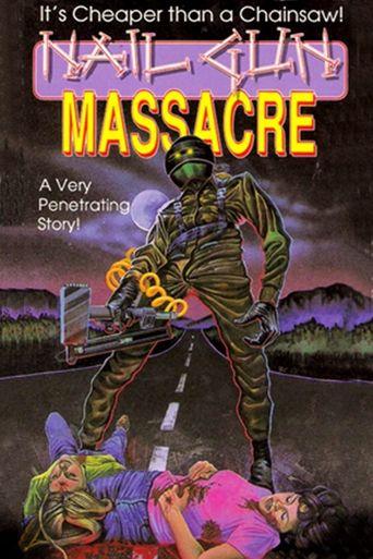 Nail Gun Massacre Poster