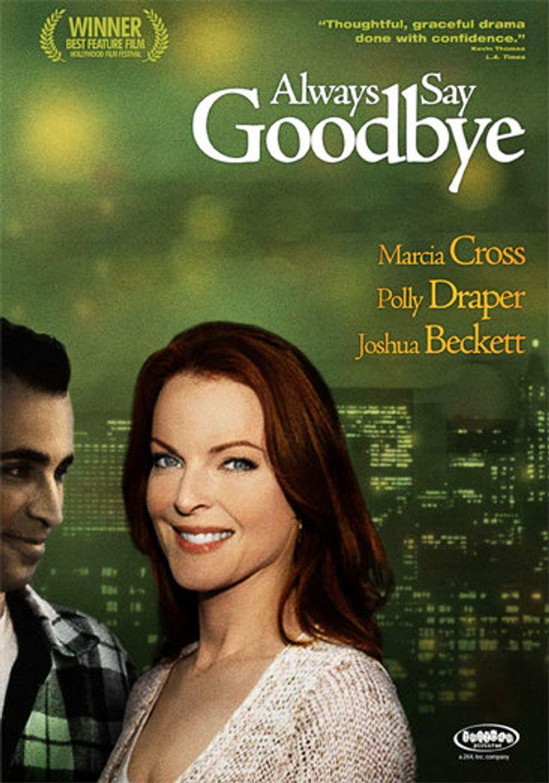 Always Say Goodbye Poster
