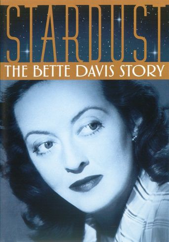 Stardust: The Bette Davis Story Poster