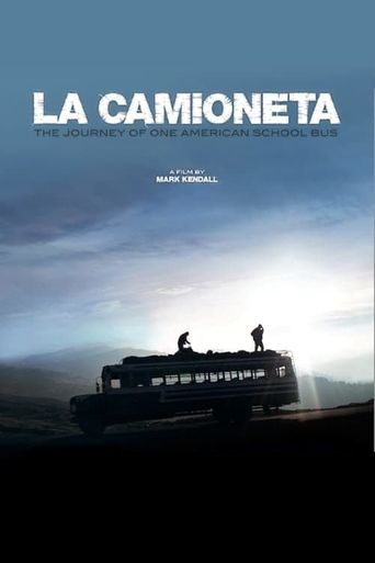 La Camioneta: The Journey of One American School Bus Poster