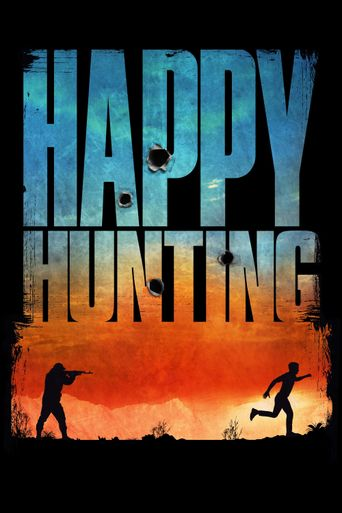 Watch Happy Hunting