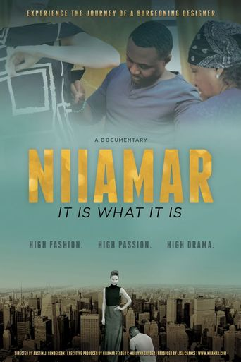Niiamar: It Is What It Is Poster