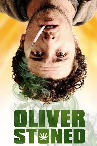 Oliver, Stoned. Poster