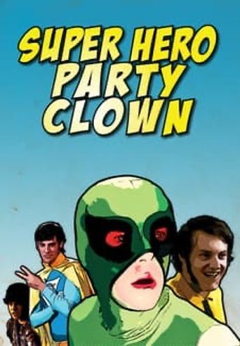 Watch Super Hero Party Clown