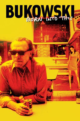 Bukowski - Born into This Poster