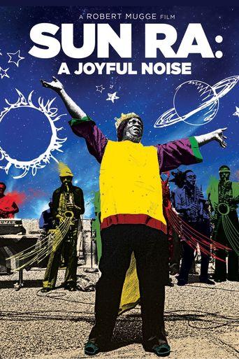 Sun Ra: A Joyful Noise Poster