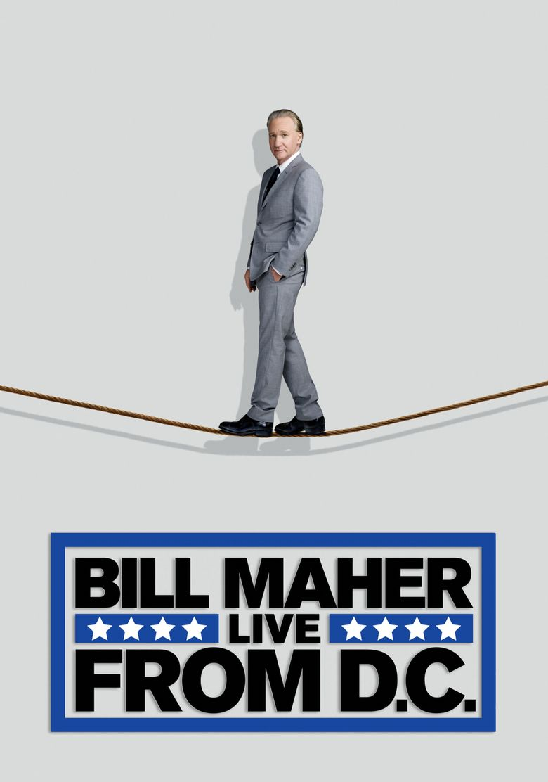 Bill Maher: Live from D.C. Poster