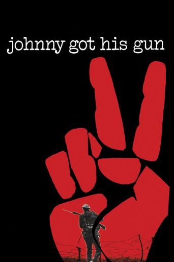 Watch Johnny Got His Gun