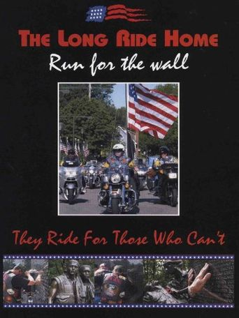 The Long Ride Home: Run for the Wall Poster