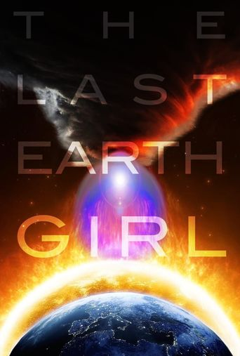 The Last Earth Girl Poster
