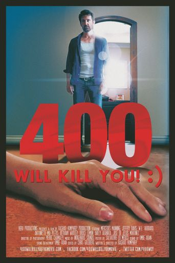 400 Will Kill You! :) Poster