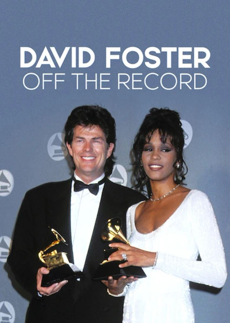 David Foster: Off the Record Poster