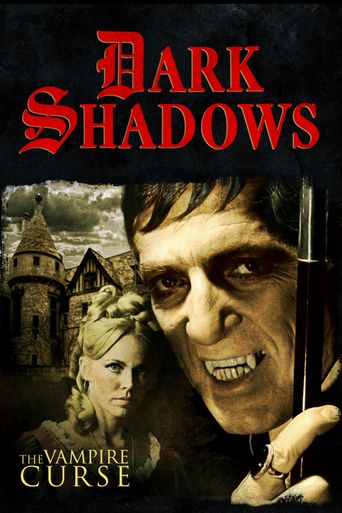 Dark Shadows: The Vampire Curse Poster