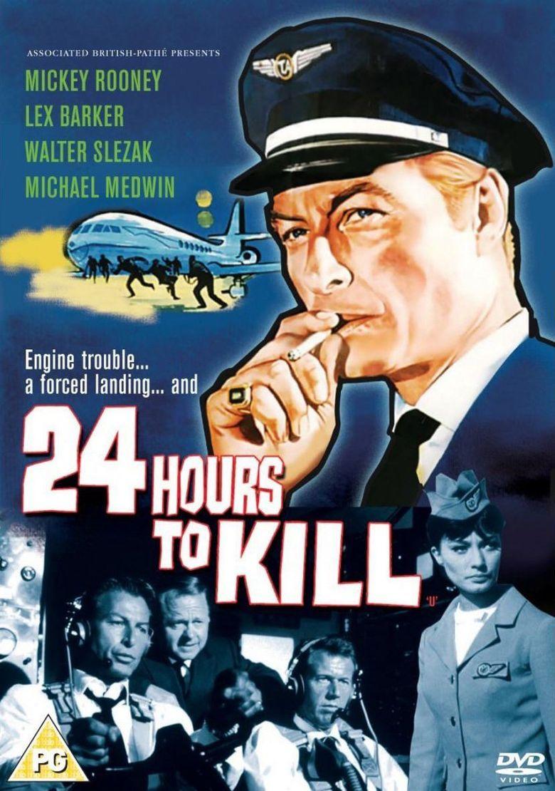 Twenty-Four Hours to Kill Poster