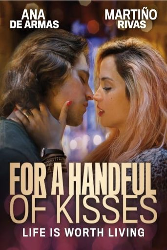 For a Handful of Kisses Poster