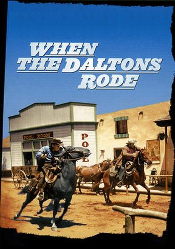 When the Daltons Rode Poster