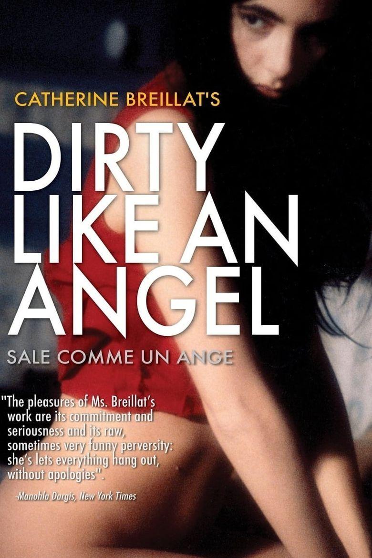 Dirty Like an Angel Poster