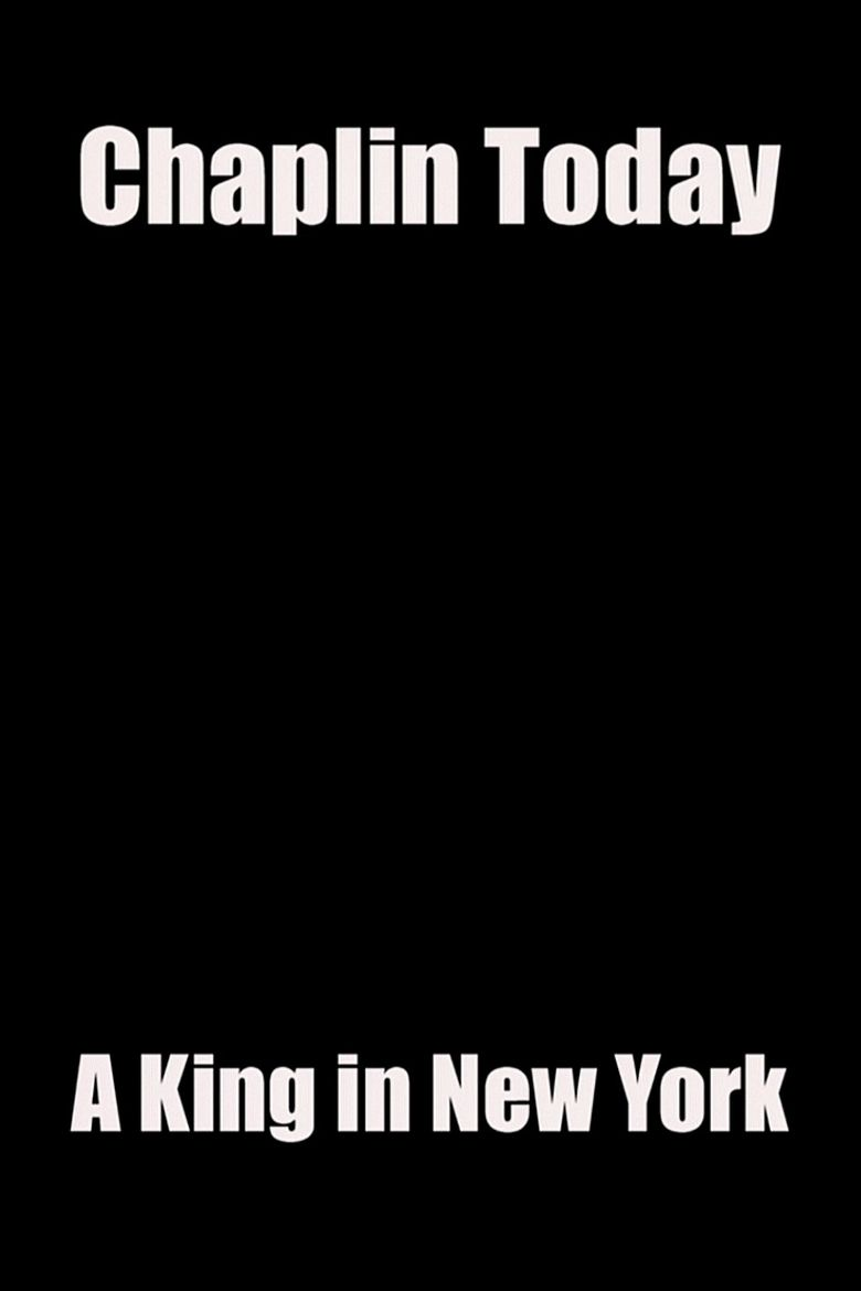 Chaplin Today: A King in New York Poster