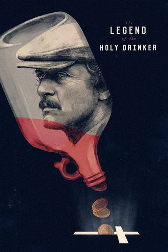 The Legend of the Holy Drinker Poster