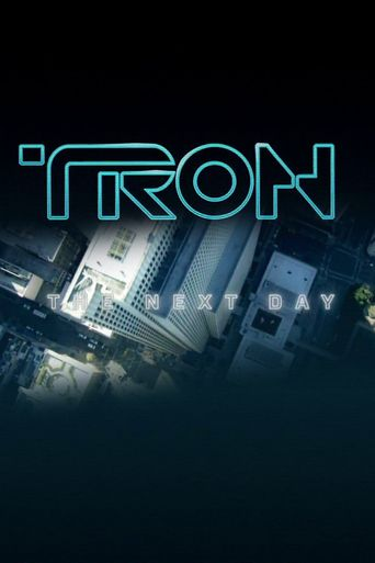 TRON: The Next Day Poster