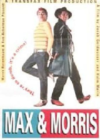 Max and Morris Poster