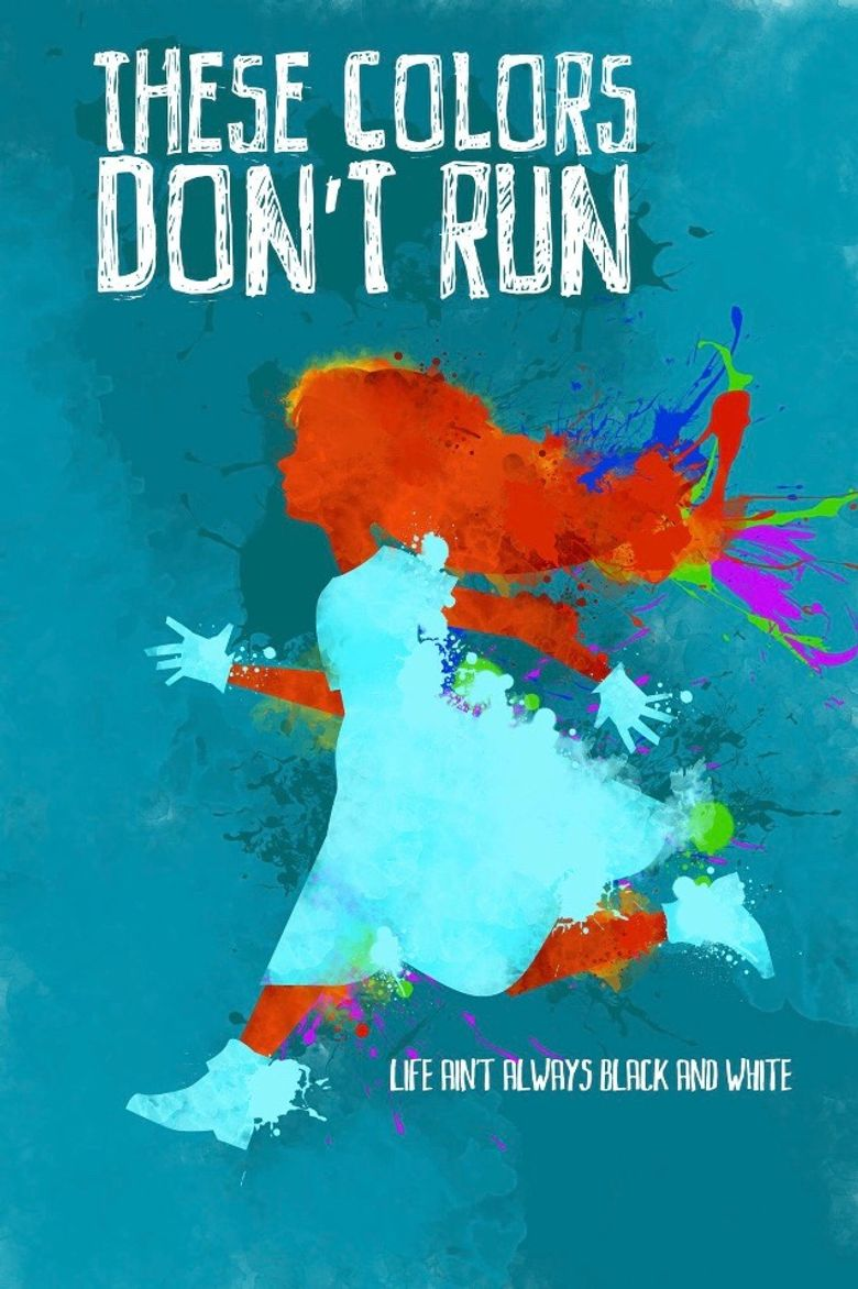 THESE COLORS DON'T RUN Poster