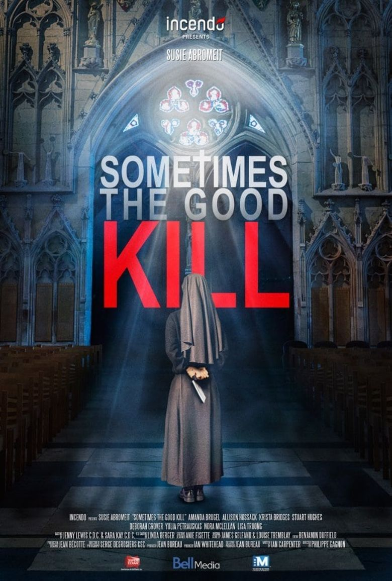 Sometimes the Good Kill Poster