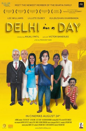 Delhi in a Day Poster