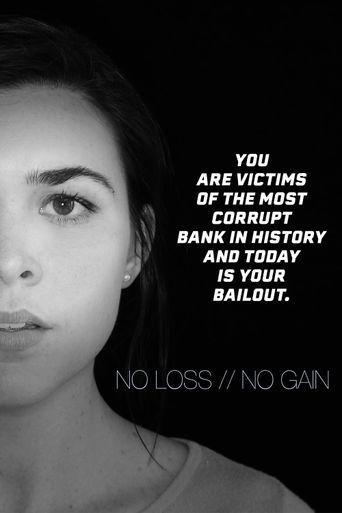No Loss / No Gain Poster