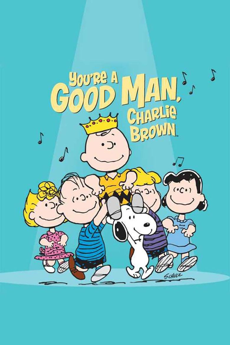 You're a Good Man, Charlie Brown Poster