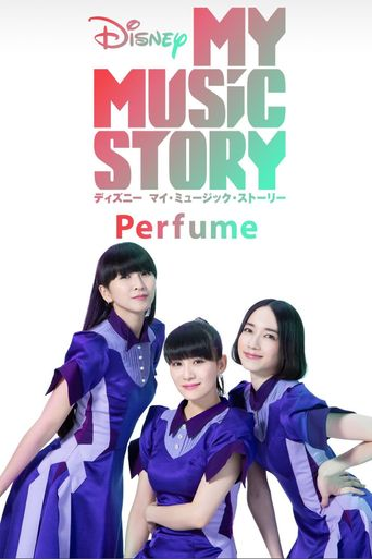 Disney My Music Story: Perfume Poster