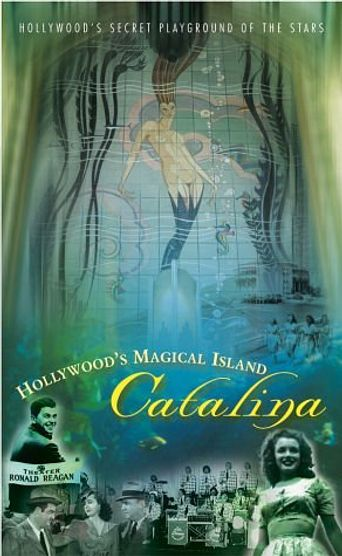 Hollywood's Magical Island: Catalina Poster