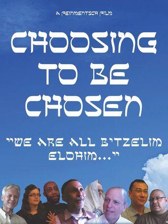 Choosing to be Chosen Poster