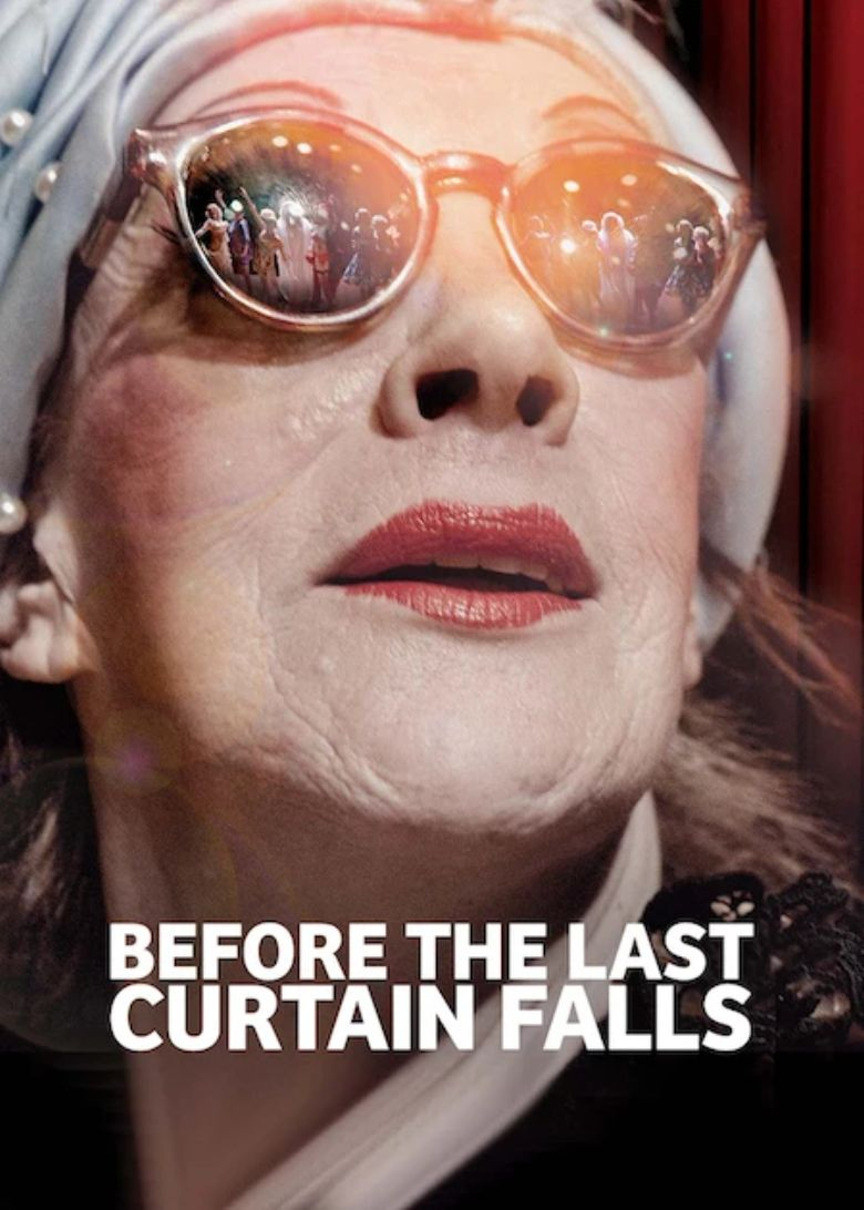 Before the Last Curtain Falls Poster